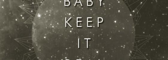 Kastle - Baby, Keep It Real