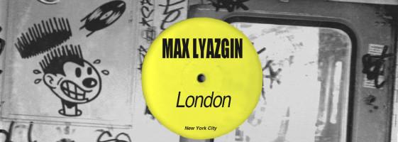 Max Lyazgin - London (Kid Color's Club Soda Mix)